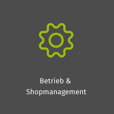 Betrieb & Shopmanagement