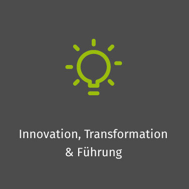 Innovation, Transformation & Führung